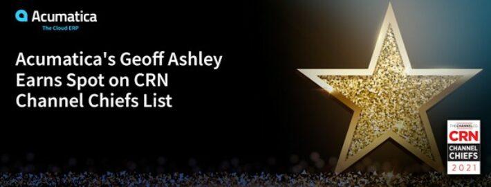 Acumatica's Geoff Ashley Earns Spot on CRN Channel Chiefs List
