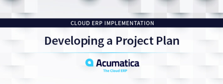 Cloud ERP Implementation: Developing a Project Plan