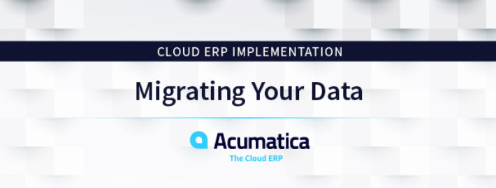 Cloud ERP Implementation: Migrating Your Data