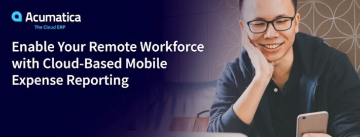 Enable Your Remote Workforce with Cloud-Based Mobile Expense Reporting