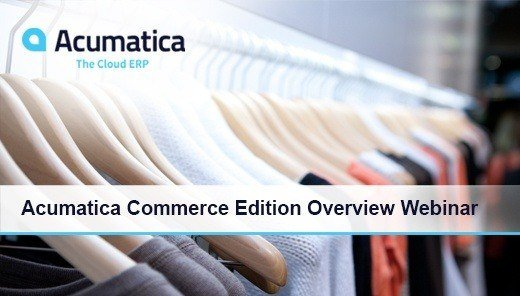 Acumatica Commerce Edition Overview Webinar