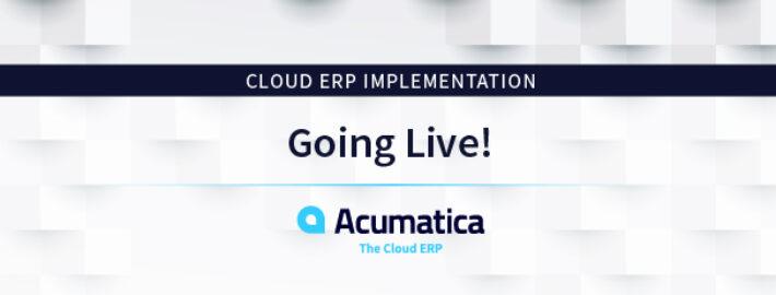 Cloud ERP Implementation: Going Live!