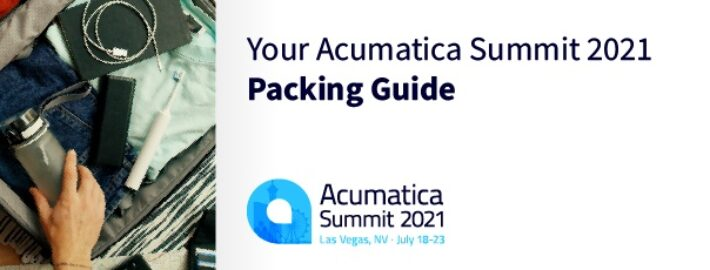 Your Acumatica Summit 2021 Packing Guide
