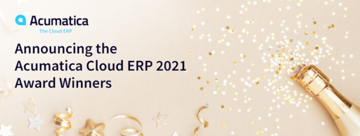 Announcing the Acumatica Cloud ERP 2021 Award Winners