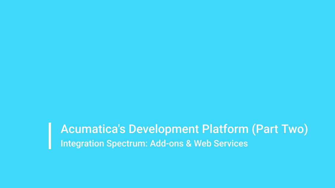 Acumatica Development Platform - Part II