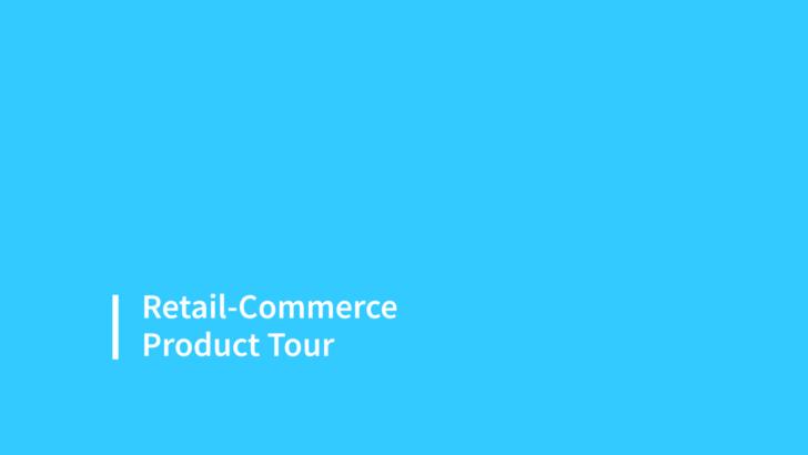 Retail-Commerce Product Tour