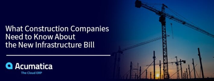 What Construction Companies Need to Know about the New Infrastructure Bill