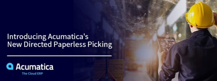 Introducing Acumatica's New Directed Paperless Picking